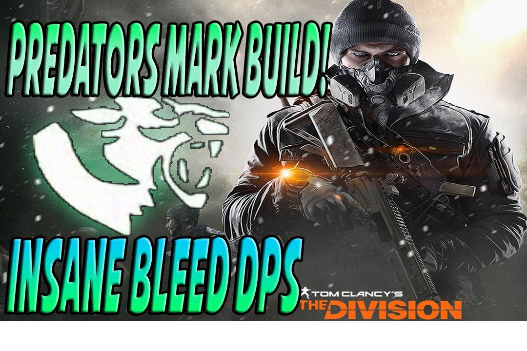 The Division   Predator Mark Dps Build