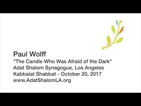 """The Candle Who Was Afraid of the Dark"" by Paul Wolff"