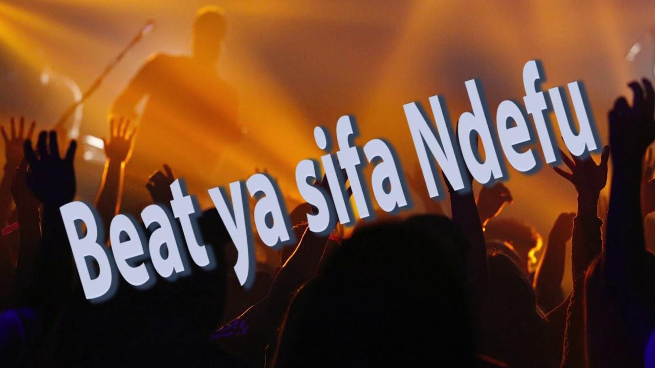Download BEAT YA SIFA NDEFU SANA.