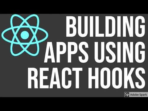 React JS Building App using Hooks  Part 2