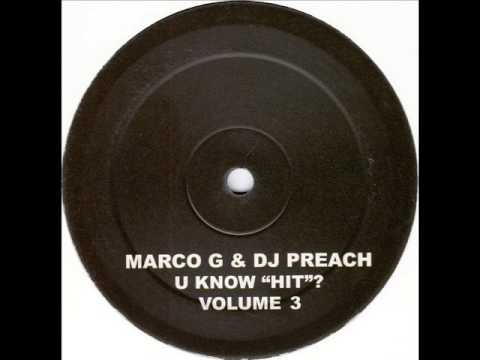 Marco G & DJ Preach - U Know
