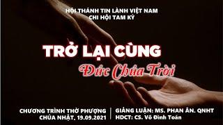 HTTL TAM KỲ - Chương trình thờ phượng Chúa - 19/09/2021
