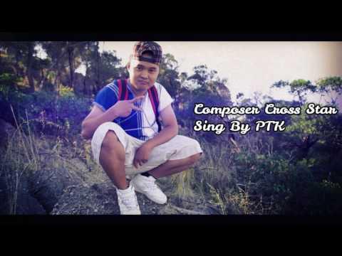 Karen New Song Lah Poe 2017 Composer-Cross Star Sing By PTK
