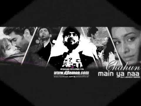 Chahun Mein Yaa Na Aashiqui 2 Exclusive Mix - Dj Lemon