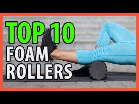 ⭐️✔️ 10 Best Foam Rollers 2019 ����⭐️