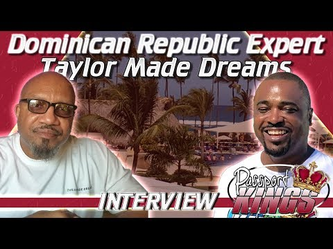 Dominican Republic Expert | Taylor Made Dreams | Interview
