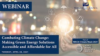 Combating Climate Change: Making Green Energy Solutions Accessible and Affordable for All