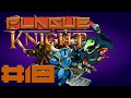 Shovel Knight The Plague of Shadows: Too High - Part 18 | TBC Plays