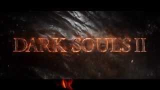 Рекламный трейлер Dark Souls II