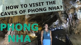 How to visit the Paradise Cave, Dark Cave or Phong Nha Cave in Phong Nha? (Vietnam)