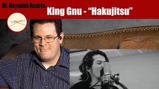 voice teacher reacts to king gnu performing hakujitsu