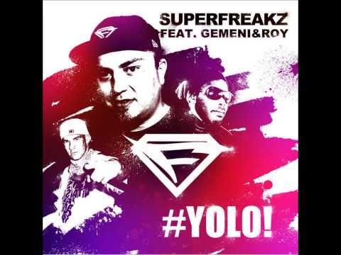 Superfreakz feat. Gemeni Roy - Yolo (Single Edit)