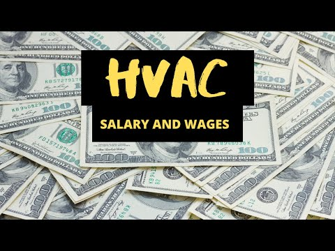 HVAC: SALARY AND WAGES FOR SERVICE TECHNICIANS AND INSTALLERS