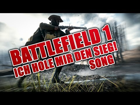 Battlefield 1 Ich hole mir den Sieg Song by Execute
