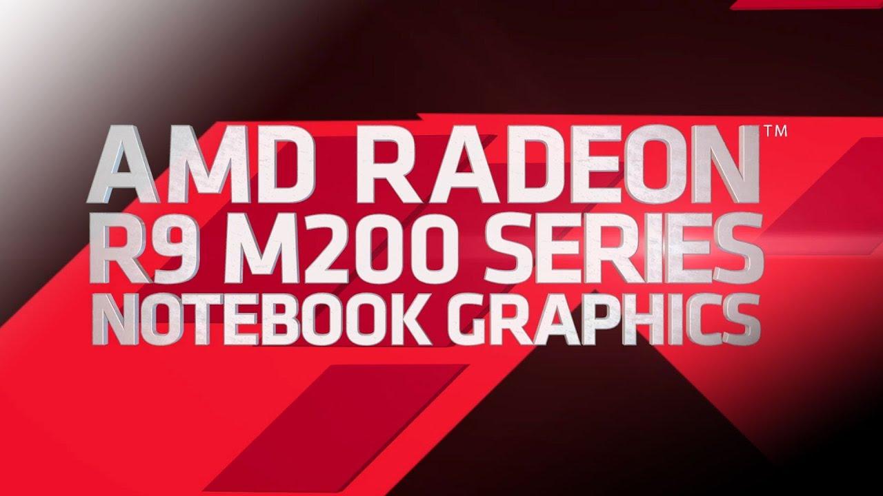 AMD RADEON R9 M200X SERIES DRIVERS FOR PC