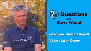 25 Questions with Steve Waugh