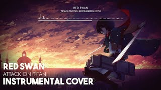 Attack on Titan -【Red Swan】Season 3 OP - Instrumental Version