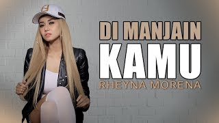 Download lagu Rheyna Morena - Di Manjain Kamu (Official Music Video)