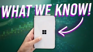 Microsoft Surface Duo Phone: What We Know So Far! Specs, Release Date, Price!