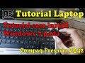 Gambar cover Cara install windows 7 pada laptop compaq presario CQ42