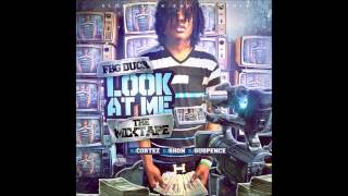 FBG Duck x Look At Me x Full Mixtape