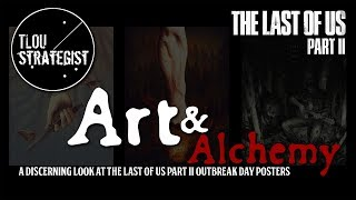 The Last of Us 2: Art & Alchemy   The Last of Us Part II