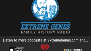 Extreme Genes Family History Radio Ep. 41: A 12-Year-Old Genealogy Expert!