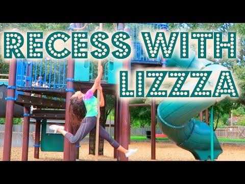 RECESS WITH LIZZZA / Playground Memories   Lizzza
