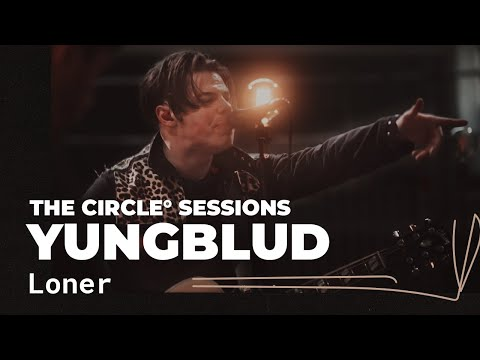 YUNGBLUD - Loner | ⭕ THE CIRCLE #13 | OFFSHORE Live Session