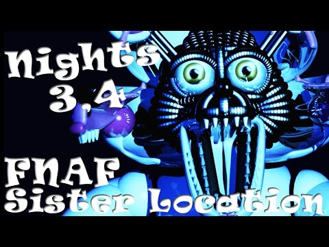 Five Nights at Freddy's SISTER LOCATION ~ Night 3, 4 COMPLETE (IT'S HARD!)