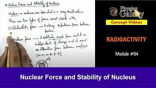4. Physics | Nuclear Stability| Nuclear Force and Stability of Nucleus | by Ashish Arora
