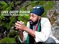 Love Quest Riddim Mix (Full) Feat. Jemere Morgan, Lutan Fyah, Daville, (April Refix 2018)