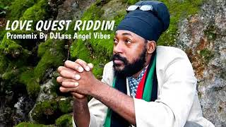 Love Quest Riddim Mix (Full) Feat. Jemere Morgan, Lutan Fyah, Daville, (April Refix 2018)