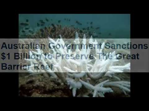 160721 Australian Government Sanctions $1 Billion to Preserve The Great Barrier Reef