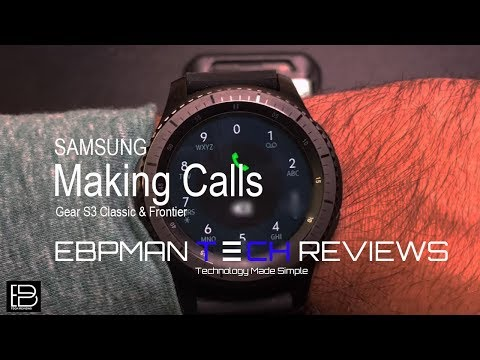 Samsung Gear S3 Frontier Everything You Need To Know About Making Phone
