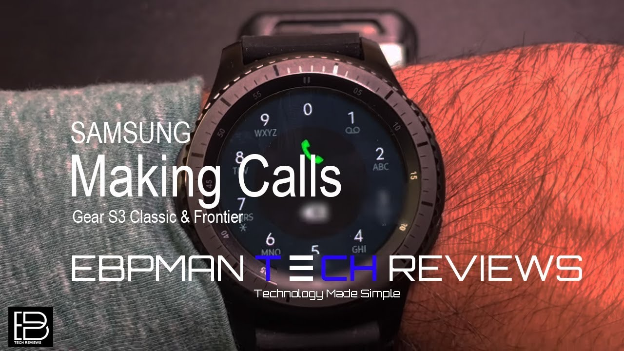 Samsung Gear S3 Frontier LTE: Everything you need to know about making  phone calls