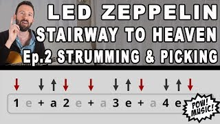 Stairway to Heaven - Led Zeppelin - Complete Guitar Lesson Ep. 2: Strumming & Picking (How to play)