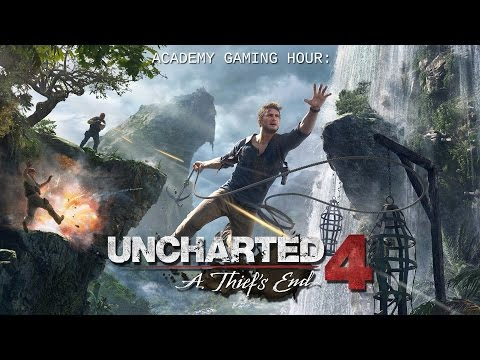 Academy Gaming Hour w/ Uncharted 4