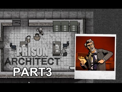 Prison Architect / PART3 ผลประโยชน์