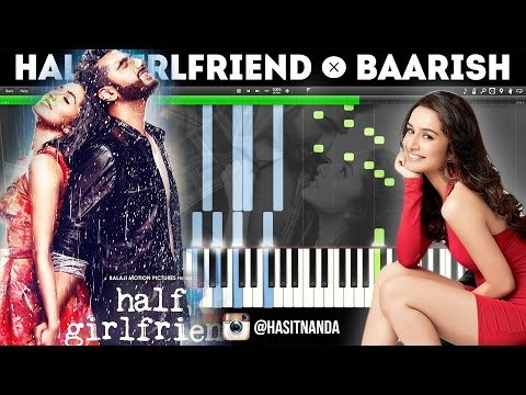Baarish | Half Girlfriend (How to play on Piano)