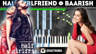 Baarish | half girlfriend (how to play on piano)