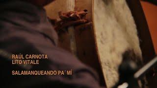 Raúl Carnota - Ese amigo del alma 2012