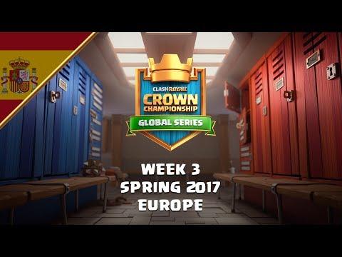 [ES] Clash Royale: Crown Championship Top 8 (EU, Semana Tres) - Crown Championship