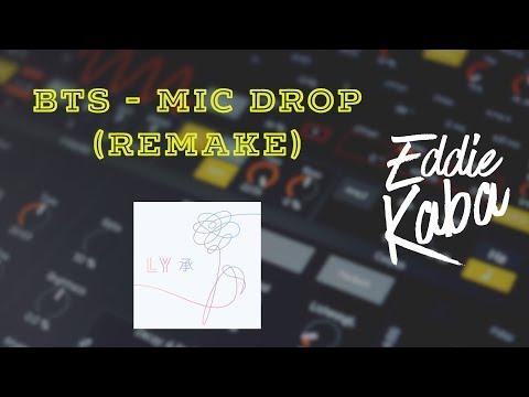 BTS (방탄소년단) - MIC Drop - Eddie Kaba [Full Instrumental](Remake)