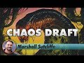 Chaos Draft | Channel Marshall