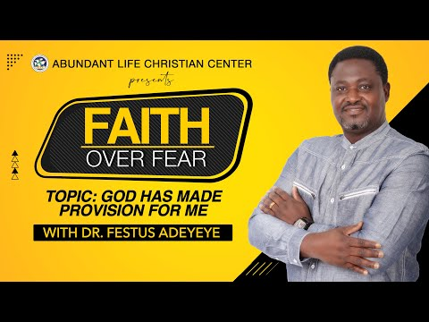 God Has Made Provision For Me | Dr. Festus Adeyeye | ALCC Winners House