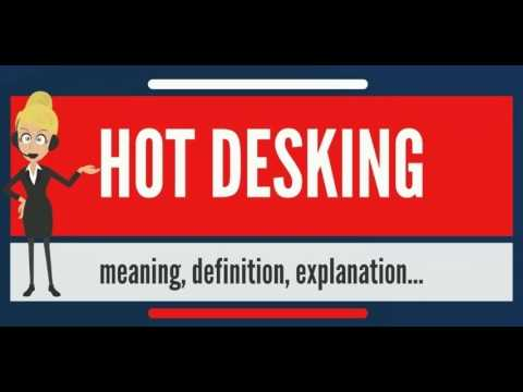 what is hot desking  what does hot desking mean  hot desking meaning      rh   youtube com