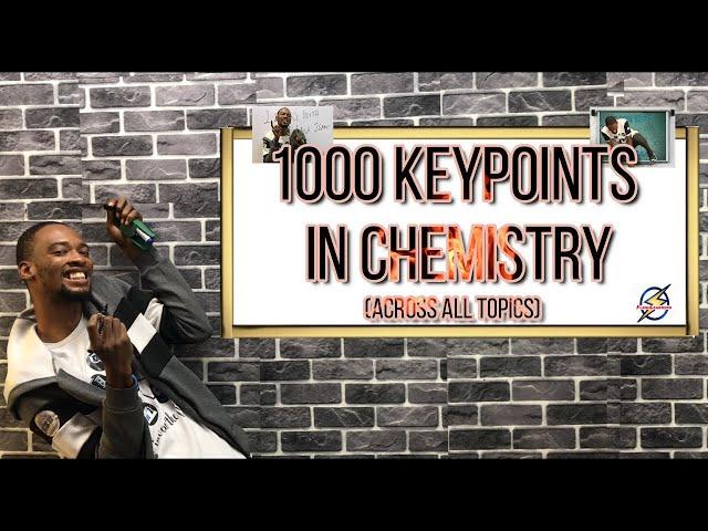1000 Chemistry KeyPoints For Schools, Jamb & Waec (2021 Prep)