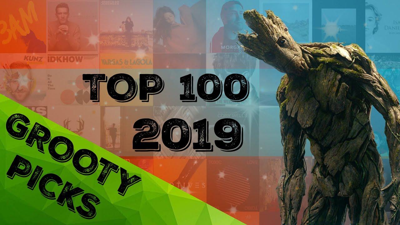 Grooty Picks | TOP 100 SONGS OF 2019