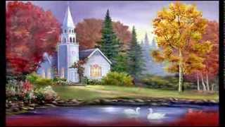 The old Country Church  (Bill & Gloria Gaither)